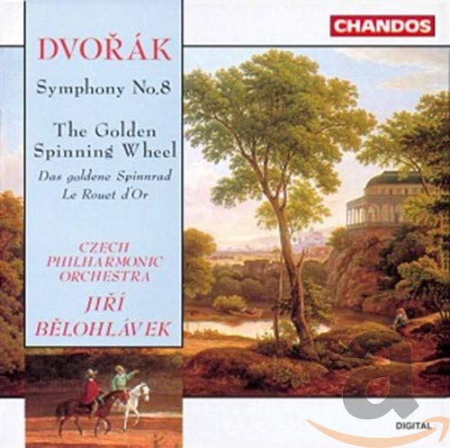 Antonin Dvorak: Symphony No. 8/The Golden Spinning Wheel from CHANDOS GROUP