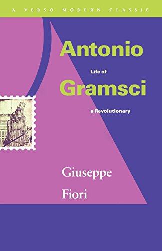 Antonio Gramsci: Life of a Revolutionary (Verso Modern Classics) from Verso
