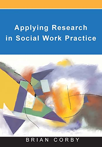 Applying research in social work practice from Open University Press