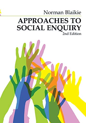 Approaches to Social Enquiry: Advancing Knowledge from Polity Press
