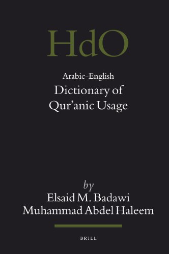 Arabic-English Dictionary of Qur'anic Usage (Handbook of Oriental Studies: Section 1, the Near & Middle East) from Brill