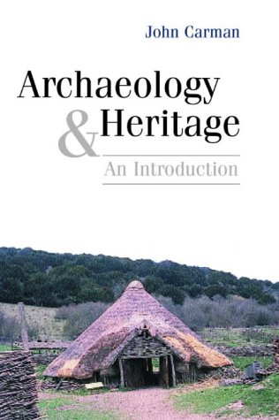 Archaeology and Heritage: An Introduction from Bloomsbury 3PL