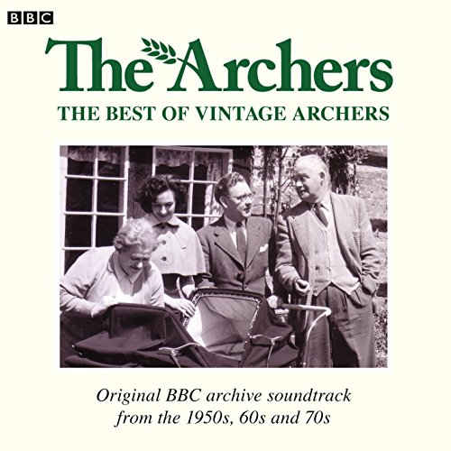 Archers, The  The Best Of Vintage (BBC Audio) from BBC Physical Audio