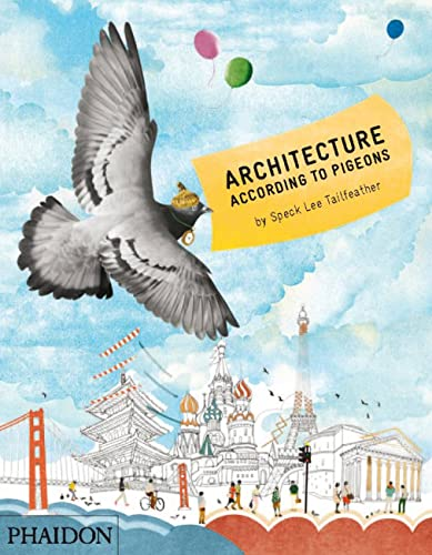 Architecture According to Pigeons from Phaidon Press