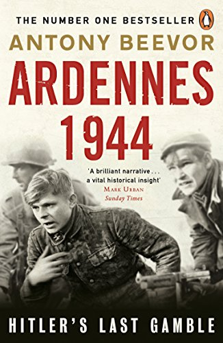 Ardennes 1944: Hitler's Last Gamble from Penguin UK