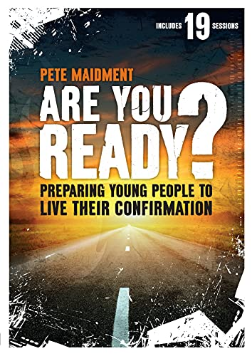 Are You Ready?: Preparing Young People to Live Their Confirmation from SPCK Publishing