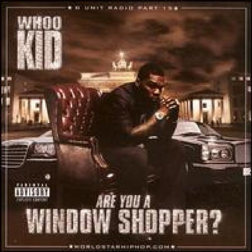 Are You a Window Shopper: G-Unit Radio, Pt. 15