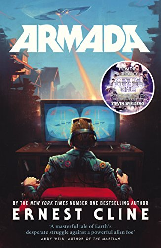 Armada: From the author of READY PLAYER ONE from Arrow Books Ltd