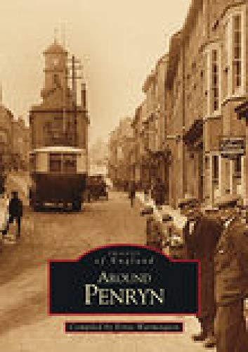 Around Penryn (Images of England) from The History Press