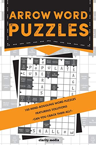 Arrow Word Puzzles: 100 puzzles with solutions from CreateSpace Independent Publishing Platform