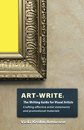 Art-Write: The Writing Guide for Visual Artists from Luminare Press