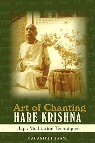 Art of Chanting Hare Krishna: Japa Meditation Techniques from iUniverse