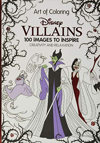 Art of Coloring: Disney Villains: 100 Images to Inspire Creativity and Relaxation (Art Therapy) from Disney Editions