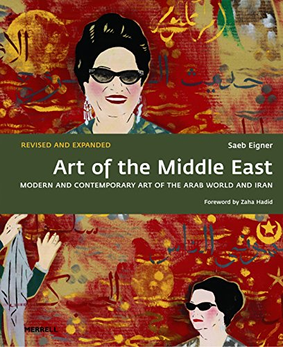Art of the Middle East: Modern and Contemporary Art of the Arab World and Iran from MERRELL