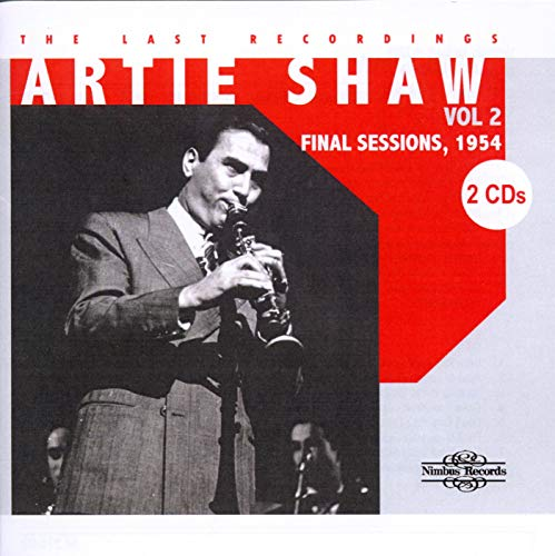 Artie Shaw, The Last Recordings Volume 2. Final Sessions (1954) from NIMBUS