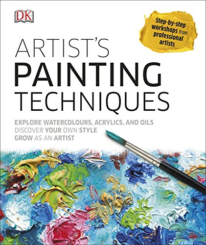 Artist's Painting Techniques: Explore Watercolours, Acrylics, and Oils from Search Press