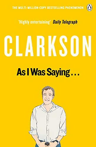 As I Was Saying . . .: The World According to Clarkson Volume 6 from Penguin