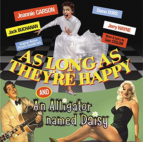 As Long As They're Happy / An Alligator Named Daisy