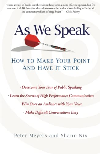 As We Speak: How to Make Your Point and Have It Stick from Atria Books