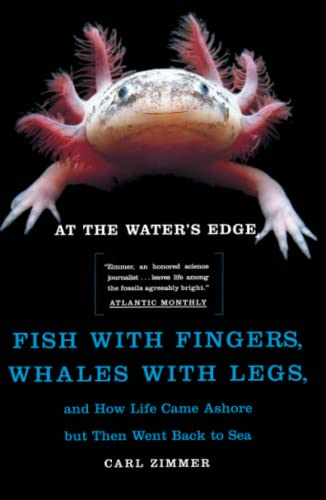At the Water's Edge: Fish with Fingers, Whales with Legs... from Atria Books