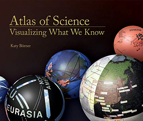 Atlas of Science: Visualizing What We Know (The MIT Press) from MIT Press