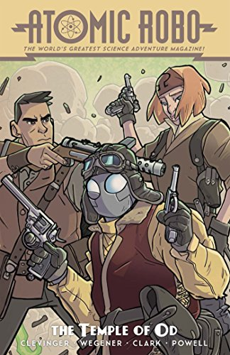 Atomic Robo Volume 11: Atomic Robo and the Temple of Od from IDW