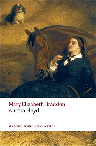 Aurora Floyd (Oxford World's Classics) from OUP Oxford