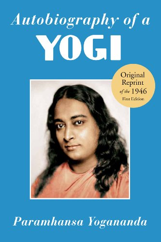 Autobiography of a Yogi: Reprint of the Philosophical Library 1946 First Edition from Crystal Clarity,U.S.