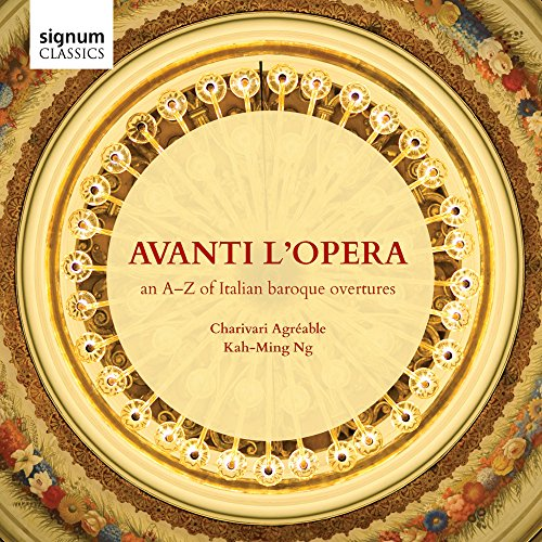 Avanti L'Opera: An A-Z of Italian Baroque Overtures from Signum Classics
