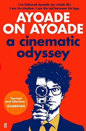 Ayoade on Ayoade from Faber & Faber Non-Fiction