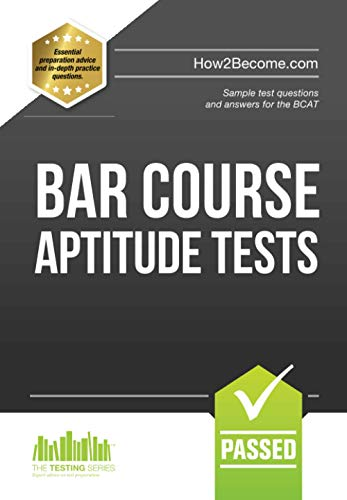 BAR COURSE APTITUDE TESTS:: Sample test questions and answers for the BCAT: 1 (Testing Series) from How2become Ltd