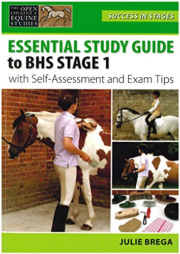 Essential Study Guide to BHS Stage 1 with Self-Assessment and Exam Tips (Success in Stages Series) from J.A.Allen & Co Ltd