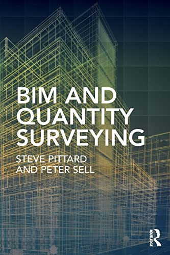 BIM and Quantity Surveying from Routledge