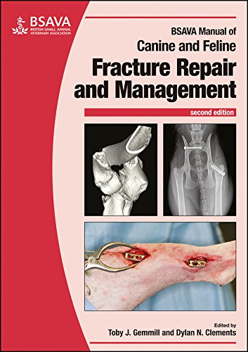 BSAVA Manual of Canine and Feline Fracture Repair and Management (BSAVA British Small Animal Veterinary Association) from British Small Animal Veterinary Association