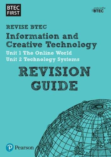 BTEC First in I&CT Revision Guide (BTEC First IT) from Pearson Education Limited