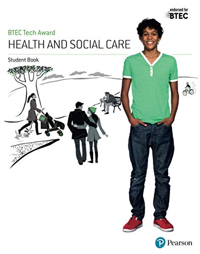 BTEC Tech Award Health and Social Care Student Book from Pearson Education Limited