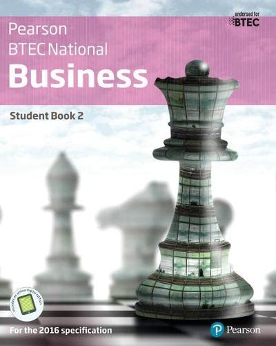 BTEC Nationals Business Student Book 2 + Activebook: For the 2016 specifications (BTEC Nationals Business 2016) from Pearson Education Limited