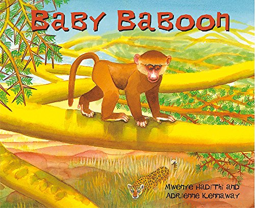 Baby Baboon (African Animal Tales) from Hodder Children's Books