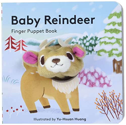 Baby Reindeer: Finger Puppet Book: (finger Puppet Book for Toddlers and Babies, Baby Books for First Year, Animal Finger Puppets) (Little Finger Puppet Board Books): 1 from Chronicle Books