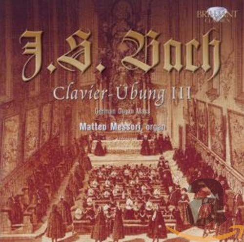 Bach - Clavier Ubung III from BRILLIANT CLASSICS