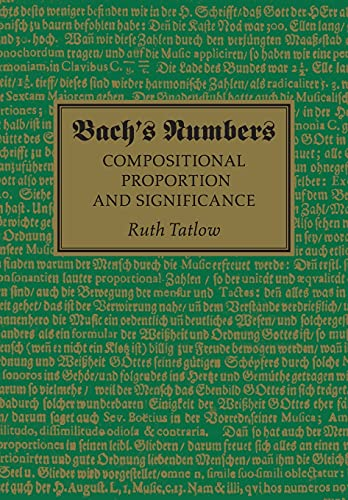 Bach's Numbers: Compositional Proportion and Significance from Cambridge University Press