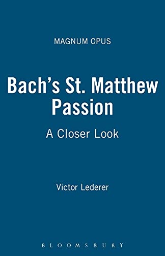 Bach's St. Matthew Passion: A Closer Look (Magnum Opus) from Continuum