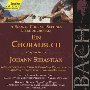 Bach: A Book of Chorale Settings, 8 - Trust; Death and Eternity, etc (Edition Bachakademie Vol 85) /Rilling from HANSSLER CLASSIC