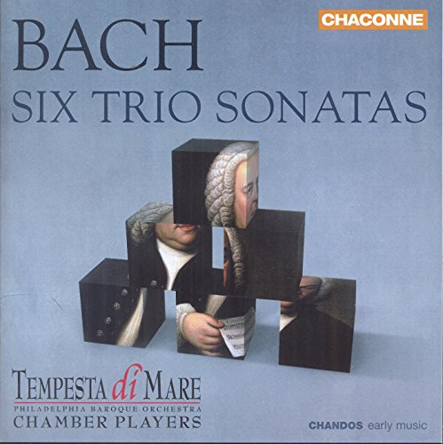 Bach: Six Trio Sonatas [Tempesta di Mare Chamber Players, Philadelphia Baroque Orchestra] [Chandos: CHAN 0803] from CHANDOS