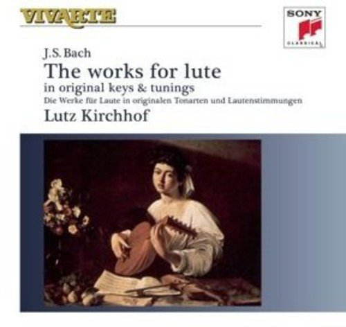 Bach: The Works for Lute in original keys and tunings