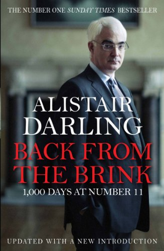 Back from the Brink: 1000 Days at Number 11 from Atlantic Books