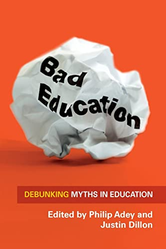 Bad Education: Debunking Myths In Education from Open University Press