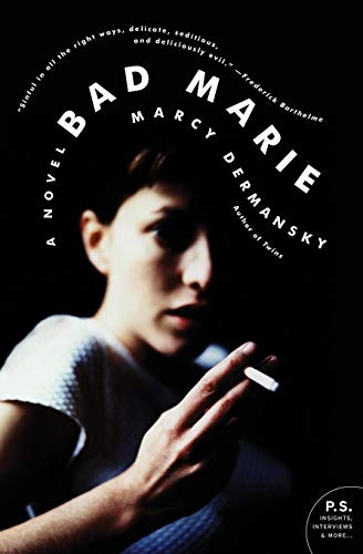 Bad Marie: A Novel (P.S.) from Harper Perennial