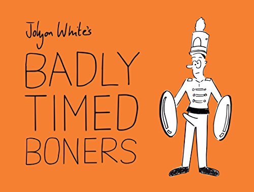 Badly Timed Boners from Prion Books Ltd