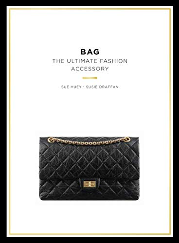 Bag: The Ultimate Fashion Accessory (Pocket Editions) from Laurence